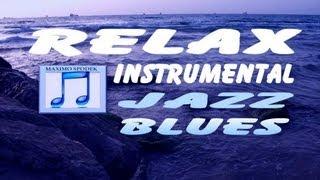 JAZZ BLUES LENTO, PARA RELAJACION, PIANO INSTRUMENTAL HD