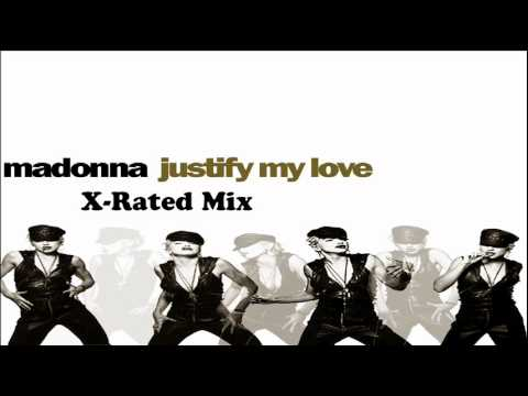 Madonna Justify My Love (X-Rated Mix)