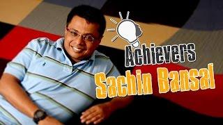 Sachin Bansal | The Rewarding Journey Of The Flipkart Mastermind | The Achievers