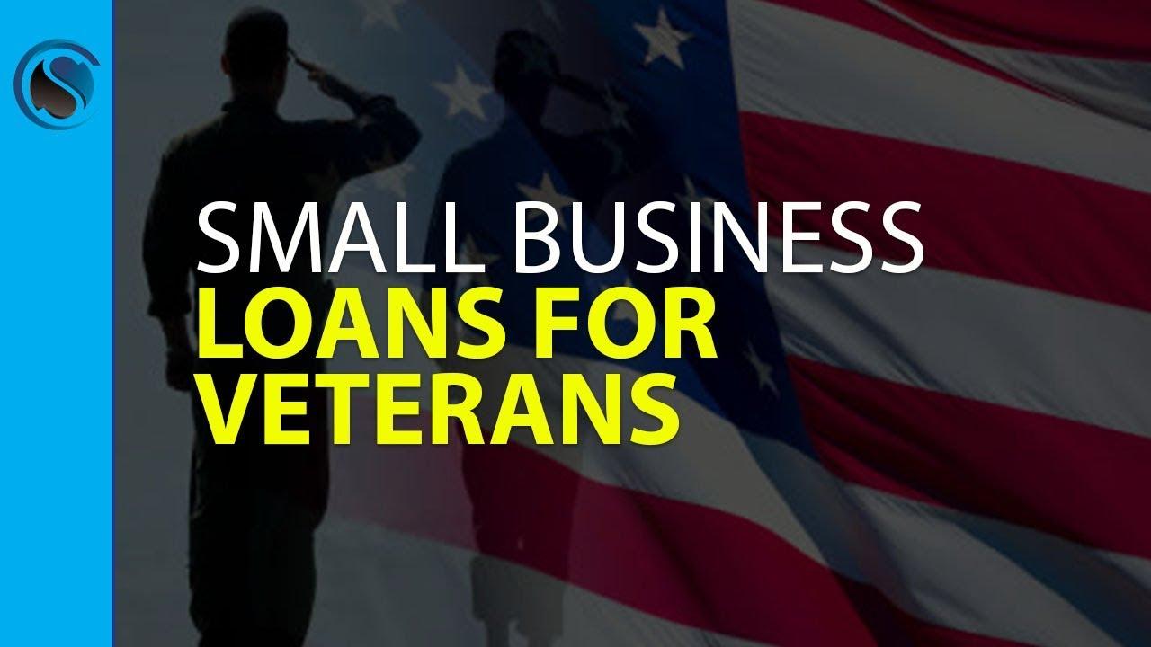Loans For Veterans >> Small Business Loans For Veterans