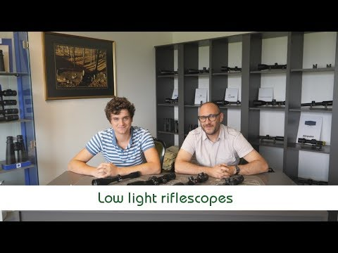 Low Light Riflescopes | Optics Trade Debates