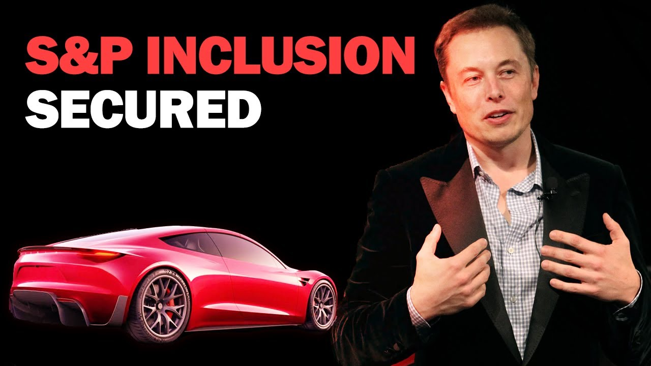 Tesla S&P Inclusion + Texas Gigafactory Announcement by Elon Musk