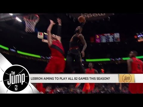 Will LeBron James play all 82 regular season games? | The Jump | ESPN