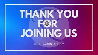 Restoration Ministry - November 01, 2020,  Sunday, 11:30AM With Bishop Robert Hooks