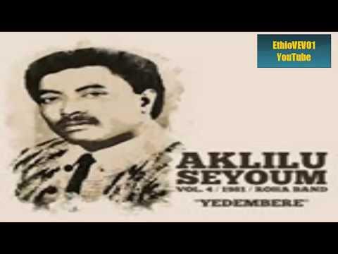 EthioVEVO1 ~ Aklilu Seyoum ~ Ethiopian Best Music