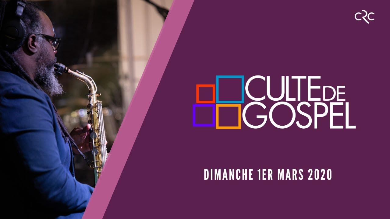 Culte de Gospel de Paris du  [1er mars 2020]