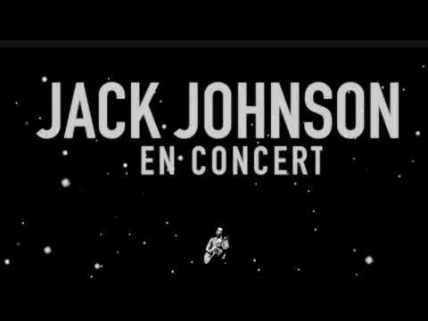 Jack Johnson - Belle / Banana Pancakes (Live In Paris, France) 'En Concert' album