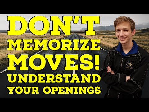 Don't Memorize Moves! Understand your Openings | Road to 2000