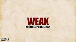 Download Michael Pangilinan - Weak (Cover) Lyrics
