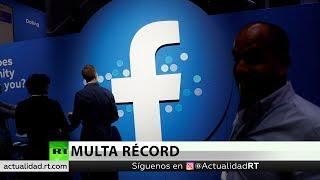 Multa récord para Facebook por la filtración de datos, según medios