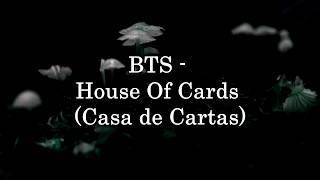 BTS - House Of Cards (Tradução/Legendado)