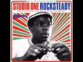 """Studio One Rocksteady"" Full Double Album"