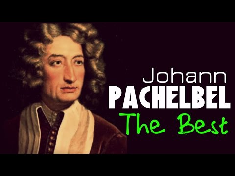 The Best of  Pachelbel. 1 Hour of Top Classical Baroque Music. HQ Recording Canon In D