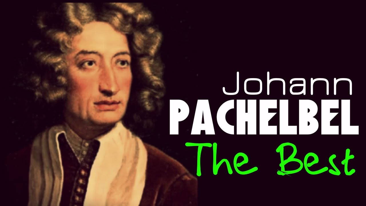 The Best of Pachelbel. 1 Hour of Top Classical Baroque Music. HQ ...