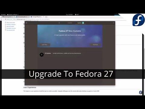Upgrading From Fedora 26 to Fedora 27 - YouTube