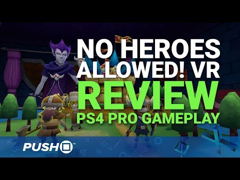 No Heroes Allowed! VR PS4 Review: Silly Virtual Reality Strategy | PSVR | PS4 Pro Gameplay Footage
