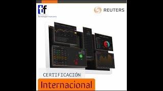 En Tecnología Financiera ofrecemos la certificación de la Plataforma Thomson Reuters.