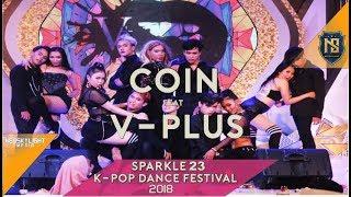 Coin Feat V-Plus Dancer at Sparkle 23th K-Pop Dance Festival 2018