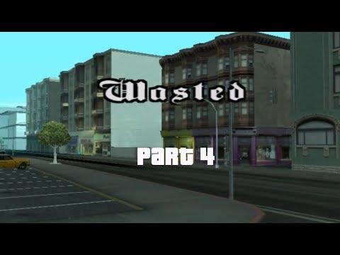 Wasted Part 4 | GTA SA