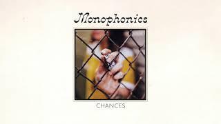 Monophonics - Chances [OFFICIAL AUDIO]