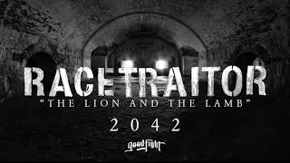 RACETRAITOR - The Lion And The Lamb [OFFICIAL STREAM]