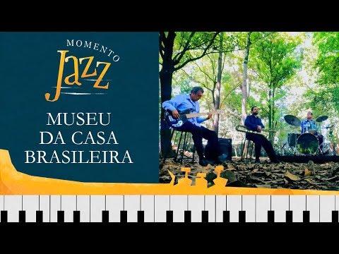 Museu Da Casa Brasileira | Momento Jazz
