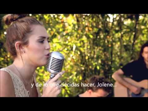 The Backyard Sessions- Miley Cyrus- Jolene (cover) Traducido al español.