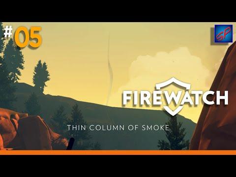 Firewatch Gameplay Ep 5 - Thin Column Of Smoke & The Worst Water