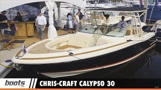 Chris-Craft Calypso 30: First Look Video Sponsored by United Marine Underwriters