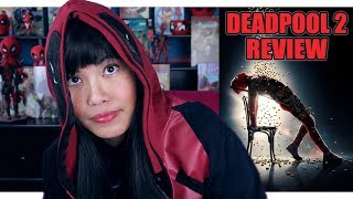 Deadpool 2   Movie Review (Non Spoilers + Spoilers)