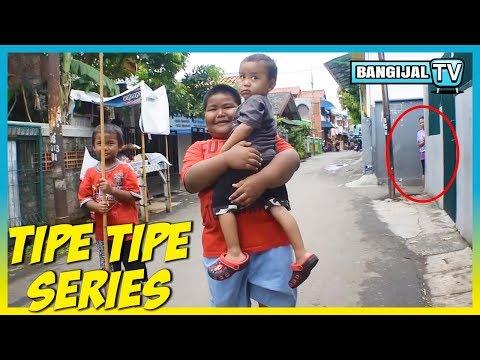 Tipe Tipe Series | Kumpulan Video Instagram BangIjal TV