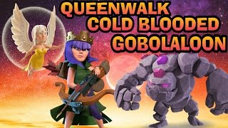 CLASH OF CLANS-QUEENWALK COLD BLOODED GOBOLALOON-TH9
