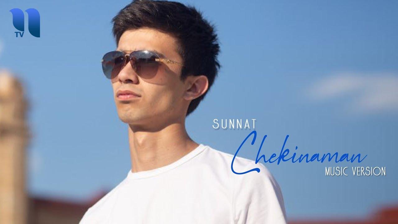 Sunnat - Chekinaman   Суннат - Чекинаман (music version)
