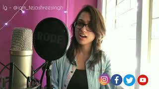 Nazm Nazm   Cover   Tejashree Singh   Ayushmann Khurrana   Bareilly Ki Barfi   Arko