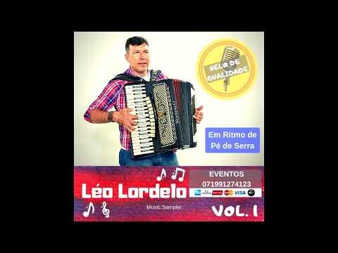 LÉO LORDELO EM RITMO DE PÉ DE SERRA VOLUME 1