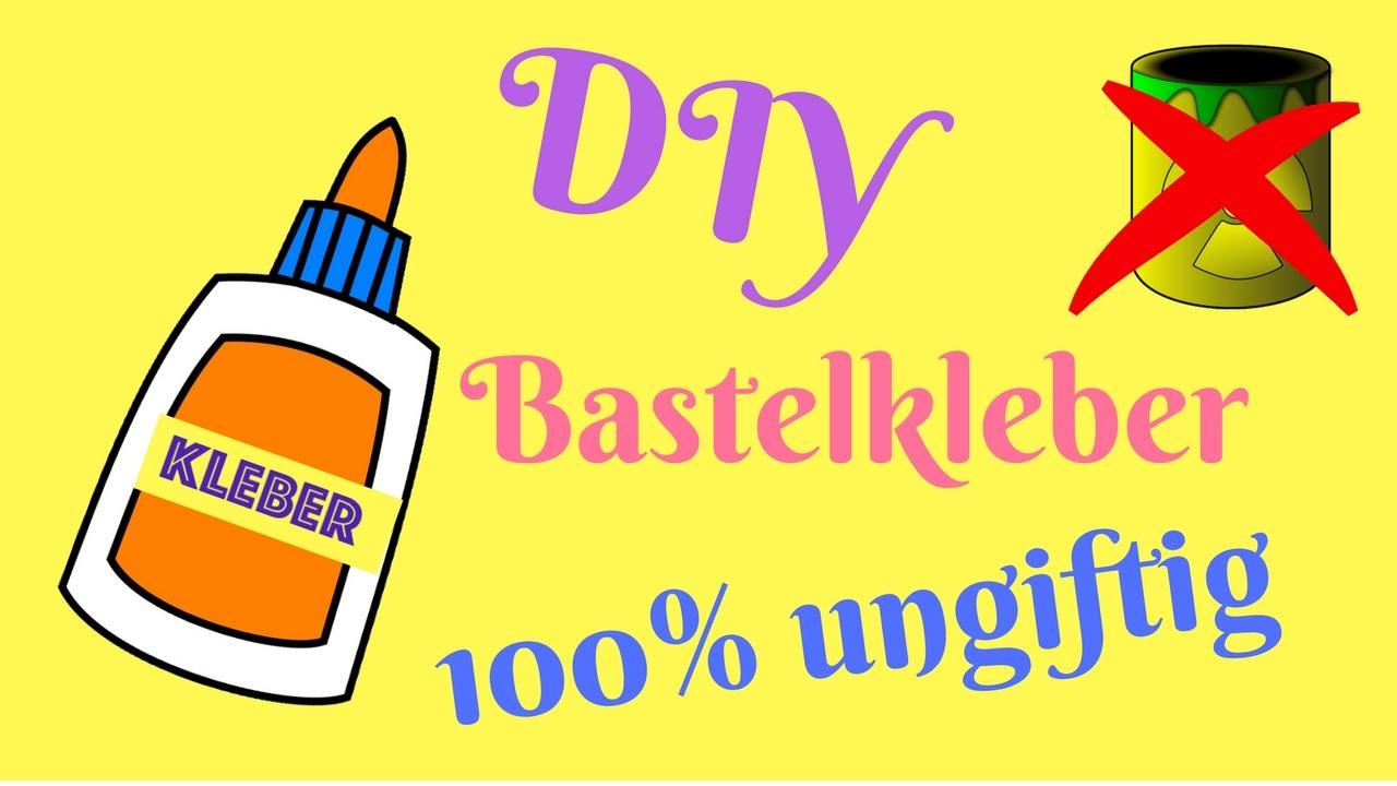 diy bastelkleber selber machen (100% ungiftig) - youtube