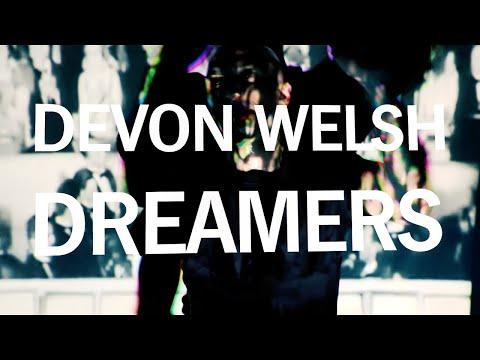 Devon Welsh - Dreamers (Official Video) Mp3