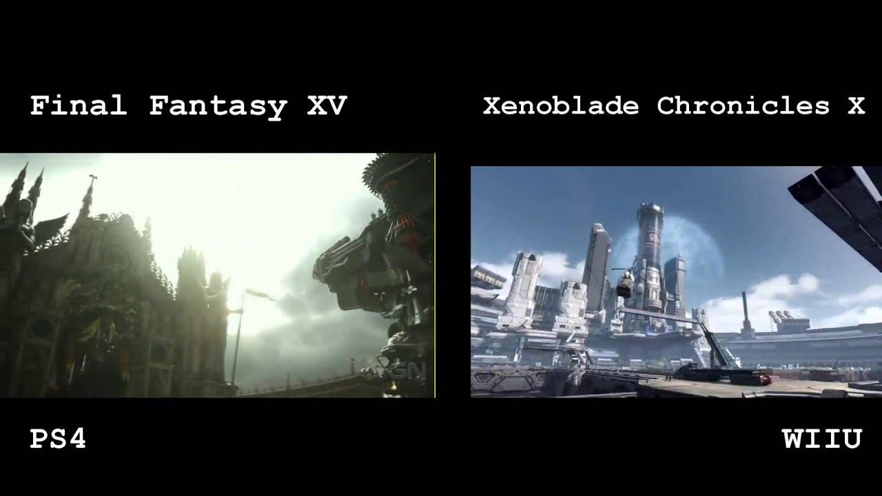Final Fantasy XV VS Xenoblade Chronicles X - PS4 VS WIIU - YouTube