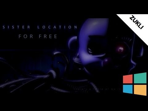 How To Download Five Nights At Freddys Sister Location For Free On Windows 7 8 10