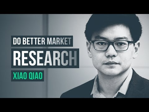 Practical ways to do better market research · Xiao Qiao