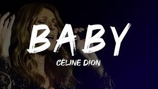Céline Dion - Baby (Lyrics)