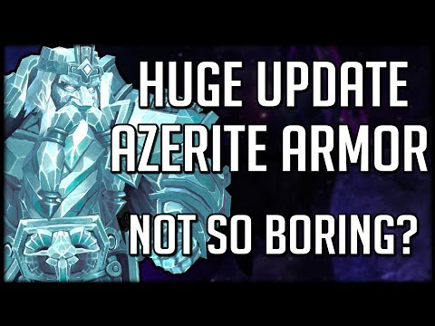 HUGE UPDATES TO AZERITE ARMOR - Not So Boring After All | WoW Battle for Azeroth