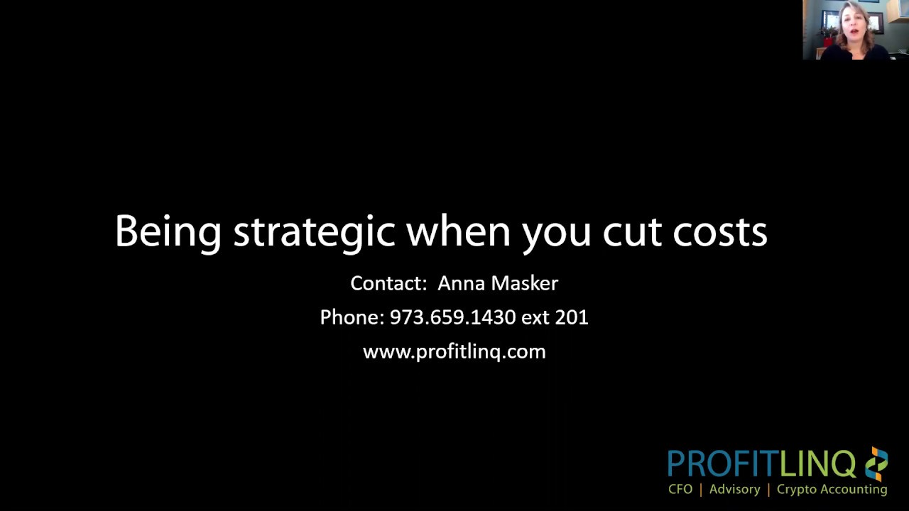 Being strategic when cutting costs