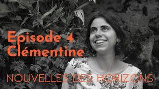 Clémentine : Vibrer avec la Terre, NdH #4
