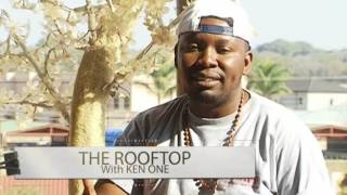 THE ROOFTOP WITH KEN ONE FEATURING MC WABWINO (Ep 34)