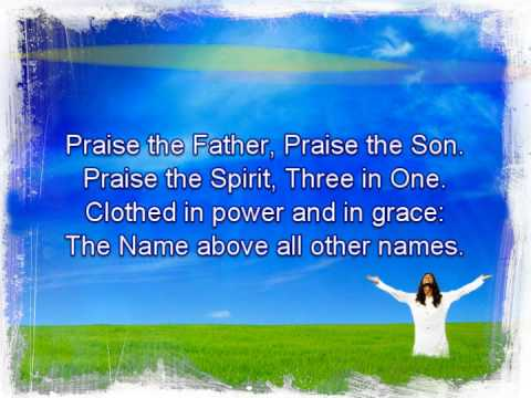 Praise The Father Praise The Son
