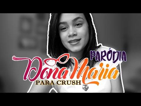 Gabriela Zanuto - Paródia Dona Maria (Resposta) - PARA CRUSH