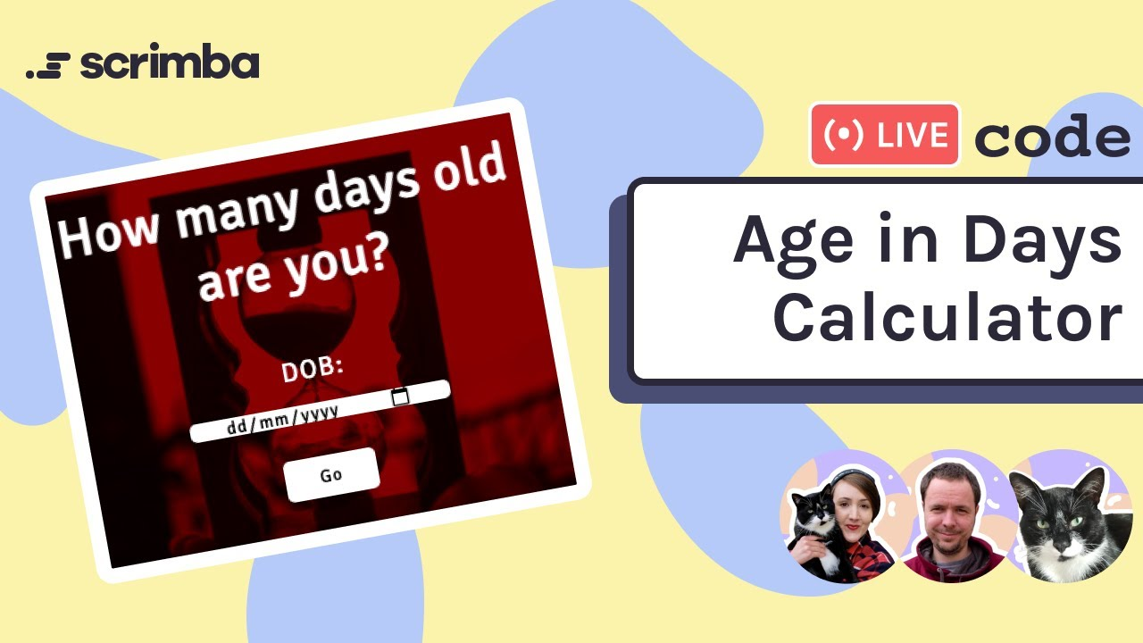 Live Coding an Age in Days Calculator | HTML | CSS | JavaScript