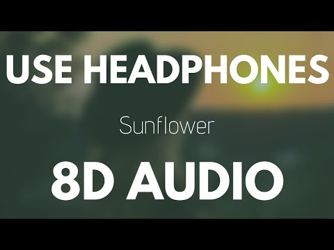 Post Malone, Swae Lee - Sunflower (8D AUDIO)