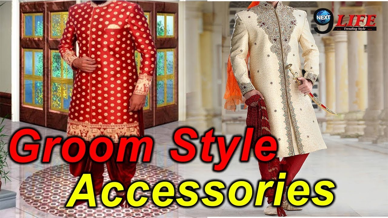 Must have Accessories in Groom Wedding list…| Important stuff list for  Groom | Traditional lifestyle